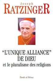 "Cover of: ""L'unique alliance"" de Dieu et le pluralisme des religions"