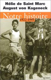 Cover of: Notre histoire, 1922-1945