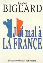 Cover of: J'ai mal à la France