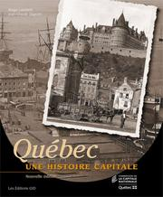 Cover of: Québec, une histoire capitale