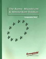 Cover of: The Rome, Maastricht and Amsterdam treaties |