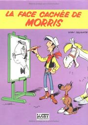 Cover of: La face cachée de Morris
