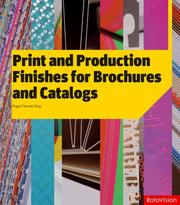 Print and Production Finishes for Brochures and Catalogs by Roger Fawcett-Tang