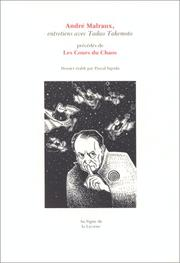 Cover of: André Malraux, entretiens avec Tadao Takemoto