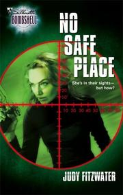 Cover of: No Safe Place (Silhouette Bombshell) | Judy Fitzwater
