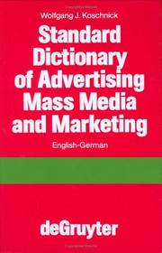 Cover of: Standard dictionary of advertising, mass media, and marketing, English-German