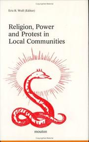 Cover of: Religion, Power and Protest in Local Communities