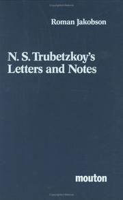 Cover of: N.S. Trubetzkoy's Letters and Notes (Janua Linguarum Series Maior)