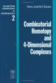 Cover of: Combinatorial homotopy and 4-dimensional complexes
