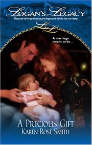 Cover of: A Precious Gift (Logan's Legacy)