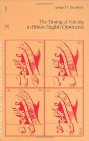 Cover of: timing of voicing in British English obstruents | Gerard J. Docherty