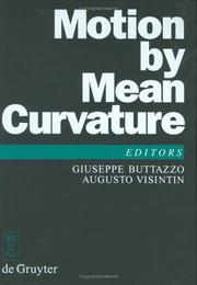 Cover of: Motion by Mean Curvature and Related Topics