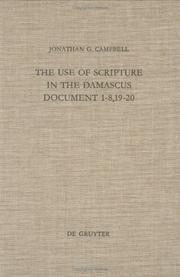 The use of Scripture in the Damascus document 1-8, 19-20 by Jonathan G. Campbell