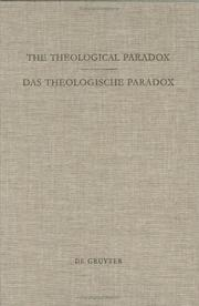 Cover of: The Theological Paradox = Das Theologische Paradox: Interdisciplinary Reflections on the Centre of Paul Tillich's Thought