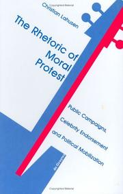 Cover of: The rhetoric of moral protest