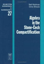 Cover of: Algebra in the Stone-Čech compactification