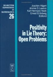 Positivity in Lie Theory by