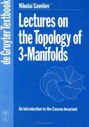 Cover of: Lectures on the Topology of 3-Manifolds | Nikolai Saveliev