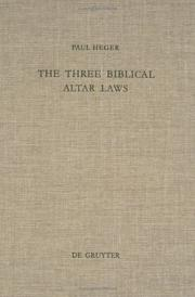 The three biblical altar laws by Paul Heger