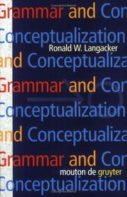 Cover of: Grammar and conceptualization | Ronald W. Langacker