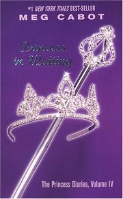 Cover of: The Princess Diaries, Volume IV: Princess in Waiting (Princess Diaries)