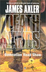 Cover of: Damnation road show | James Axler