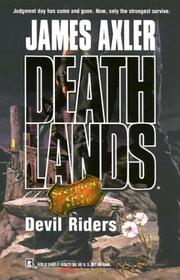 Cover of: Devil riders | James Axler