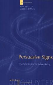 Cover of: Persuasive Signs: The Semiotics of Advertising (Approaches to Applied Semiotics, 4)