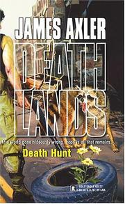 Cover of: Death Hunt | James Axler