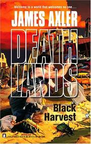 Cover of: Black Harvest | James Axler