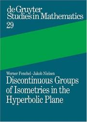 Cover of: Discontinuous groups of isometries in the hyperbolic plane
