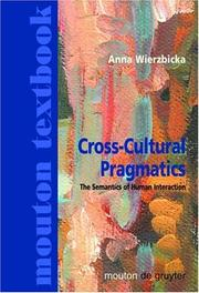 Cross-cultural pragmatics by Anna Wierzbicka