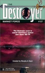 Cover of: Market Force (Destroyer Series No. 127)