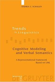 Cover of: Cognitive Modeling and Verbal Semantics | Andrea C. Schalley