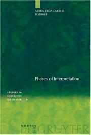 Cover of: Phases of Interpretation (Studies in Generative Grammar 91) | Mara Frascarelli