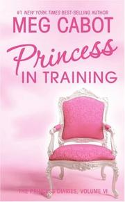Cover of: The Princess Diaries, Volume VI: Princess in Training (Princess Diaries)