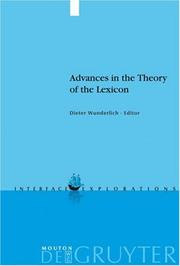 Cover of: Advances in the Theory of the Lexicon (Interface Explorations)