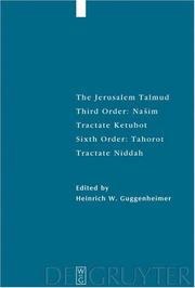 Cover of: The Jerusalem Talmud: Third Order: Nasim, Tractate Ketubot, Sixth Order
