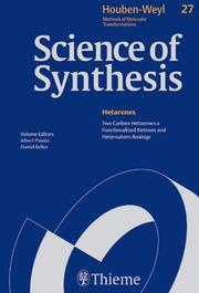 Cover of: Science of Synthesis Houben-weyl Methods of Molecular Transformation (Houben-Weyl Methods of Molecular Transformations) | Theodor Weyl