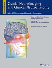 Cover of: Cranial neuroimaging and clinical neuroanatomy | Hans-Joachim Kretschmann