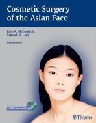 Cosmetic surgery of the Asian face by John A. McCurdy