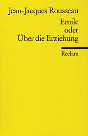 Cover of: Emile oder Über die Erziehung | Jean-Jacques Rousseau