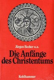 Cover of: Die Anfänge des Christentums