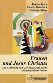 Cover of: Frauen und Jesus Christus