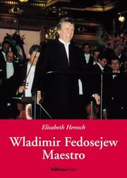 Cover of: Wladimir Fedosejew, Maestro