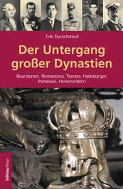 Cover of: Der Untergang grosser Dynastien