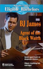 Cover of: Agent of the Black Watch  (The World's Most Eligible Bachelors)