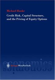 Cover of: Credit risk, capital structure and the pricing of equity options