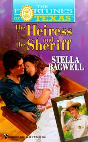 Cover of: Heiress And The Sheriff (Fortunes Of Texas) (The Fortunes of Texas) | Stella Bagwell