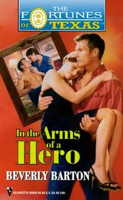 In The Arms Of A Hero (Fortunes Of Texas) (The Fortunes of Texas)